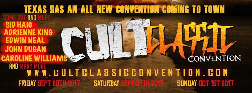 Cult Classic Convention Bastrop Texas